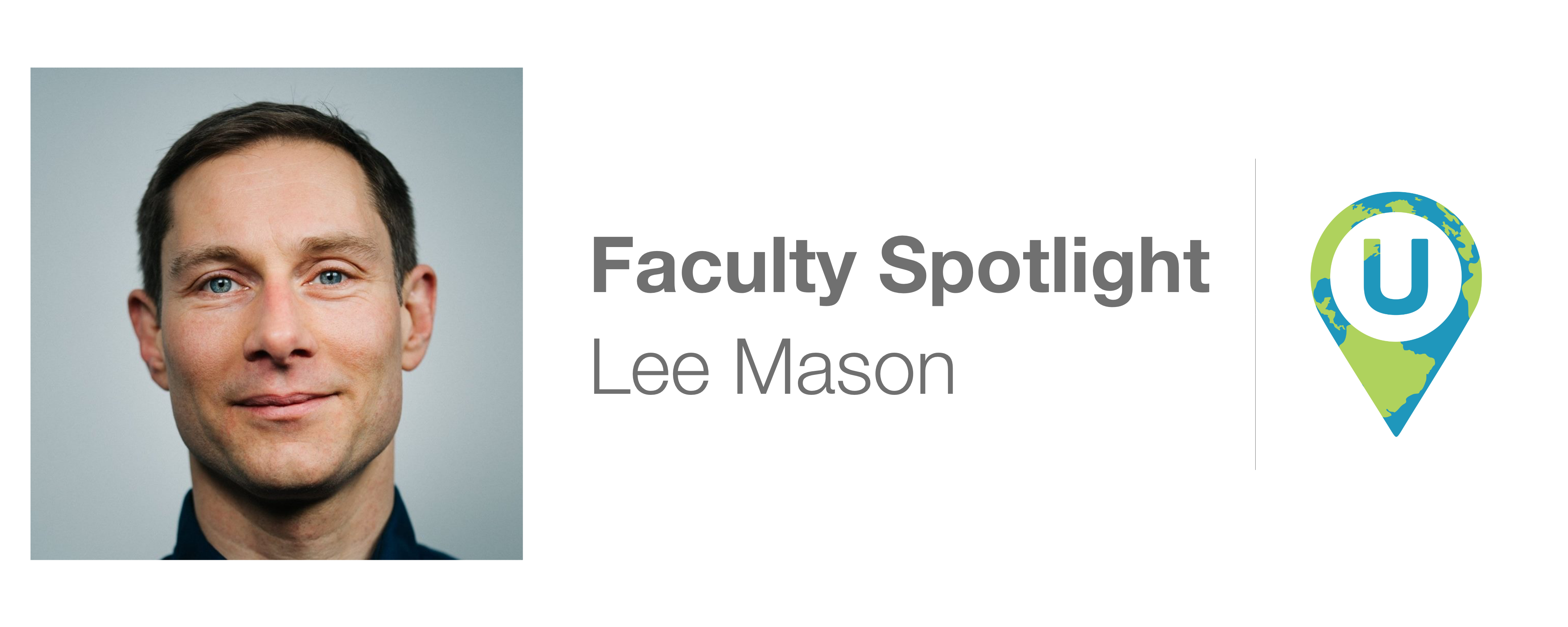 Faculty Spotlight: Lee Mason